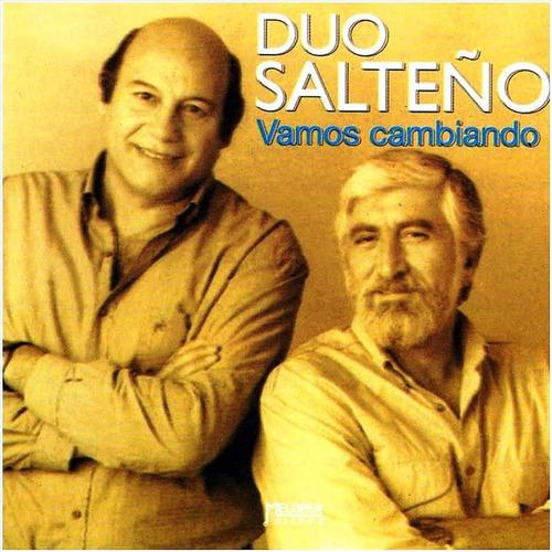Dúo Salteño - Vamos Cambiando - Cd