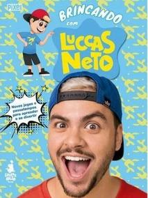 Lucca Neto!! Livro Brincando Com Luccas Neto (lançamento)