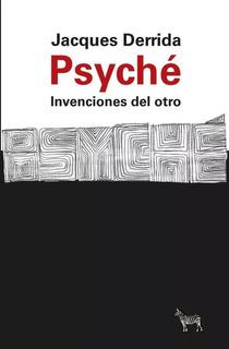 Psyche Inveciones Del Otro - Derrida