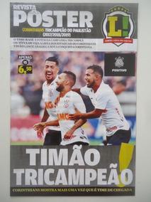 Corinthians Tri Campeão Paulista 2019 Poster Lance