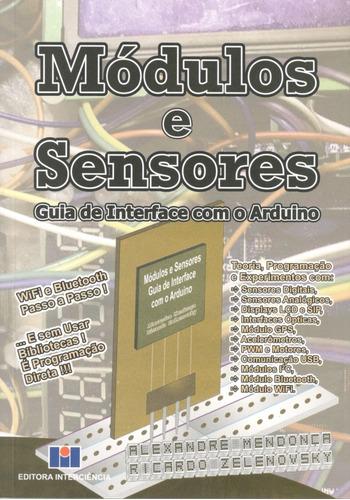 Imagem 1 de 7 de Livro  Módulos E Sensores: Guia De Interface Com O Arduino