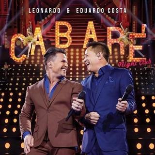 Leonardo & Eduardo Costa - Cabaré 2 - Night Club - Cd + Dvd