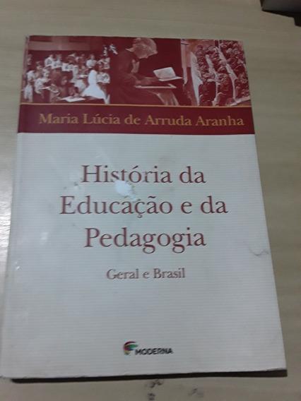História Da Educação E Da Pedagogia Maria Lúcia De Arruda Ar