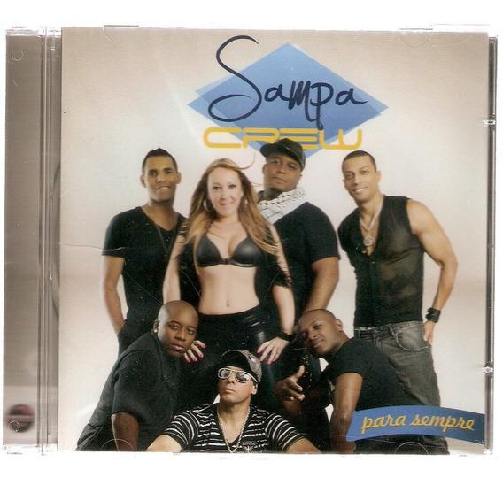 Cd Sampa Crew - Para Sempre - Novo***