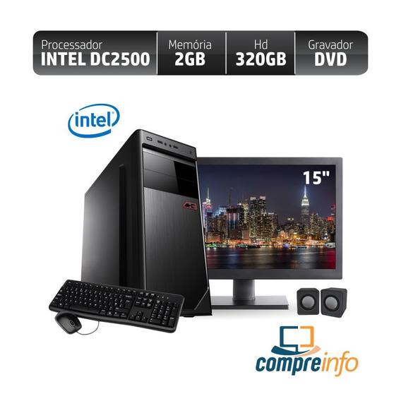 Computador Rio Dual Core 2500 2gb 320gb+kit+monitor 15