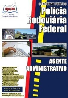 Apostila Preparatória Prf - Agente Administrativo