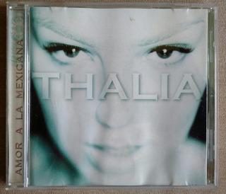 Thalia Amor A La Mexicana Cd Emi 1997 Muy Buen Estado