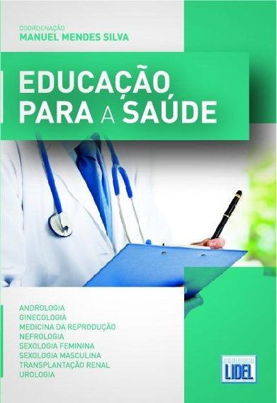 Educação, Para A Saúde