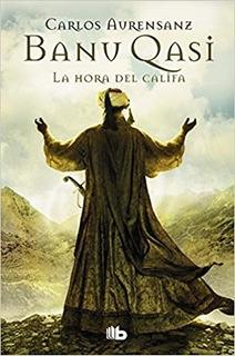 Libro: Banu Qasi: La Hora Del Califa