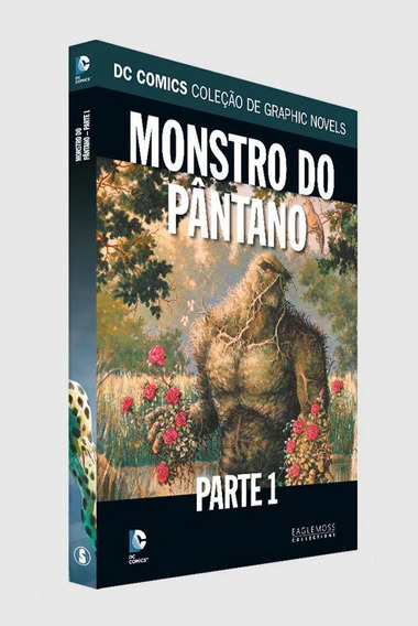 Dc Comics Graphic Novels Ed 66. Monstro Do Pântano. Parte 1