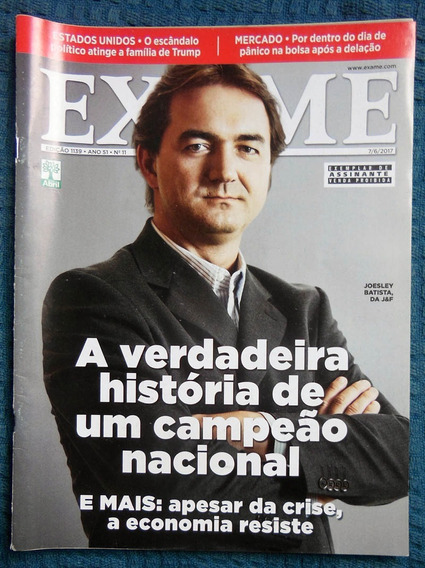 Revista Exame 1139 - 07-06-2017 Joesley Batista Trump