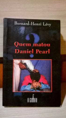 Livro - Quem Matou Daniel Pearl?