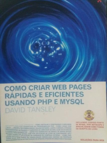 Como Criar Web Pages Com Php E Mysgl