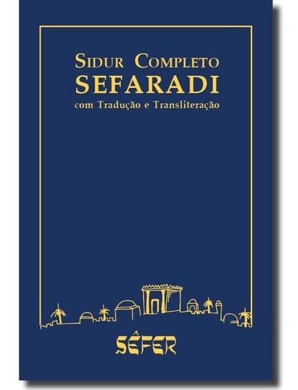 Sidur Completo Sefaradi Com Tradução E Transliteração