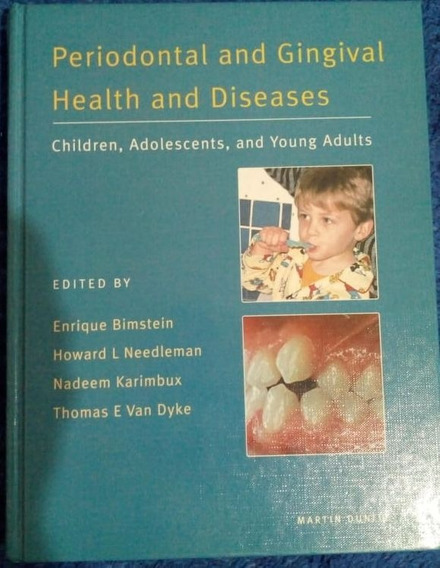 Livro Periodontal And Gingival Health And Diseases
