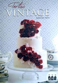 Tortas Vintage, Davi De Trivi - Libro Exclusivo De Colección