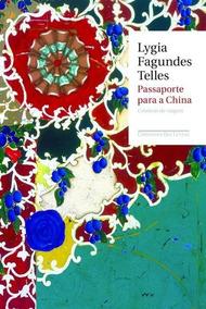 Passaporte Para A China, Lygia Fagundes Telles