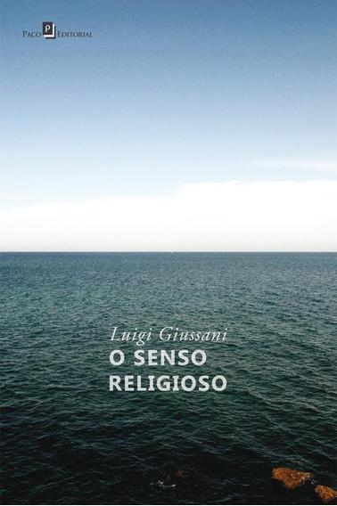 Senso Religioso, O