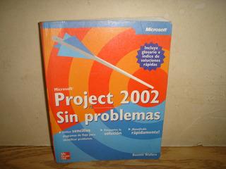 Microsoft - Project 2002 Sin Problemas - Bonnie Biafore