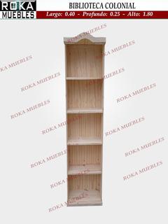 Biblioteca Colonial 0.40x0.25x1.80 Librero Pino Roka