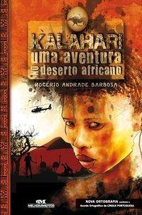 Kalahari - Uma Aventura No Deserto Africano