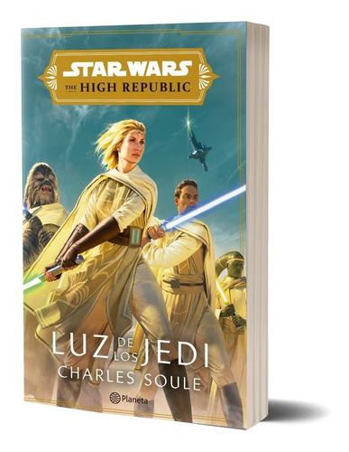 Imagen 1 de 6 de Star Wars High Republic. Luz De Los Jedi (novela)  De Disney