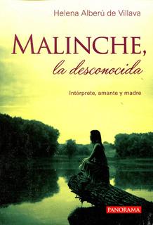 Malinche La Desconocida - Helena Alberu De Villava / Panoram