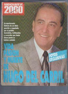 Radiolandia 2000 / N° 3178 / 1989 / Vida Muerte Hugo Carril