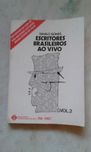 Escritores Brasileiros Ao Vivo Vol 2