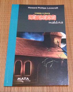 La Casa Maldita - Howard Pillips Lovecraft