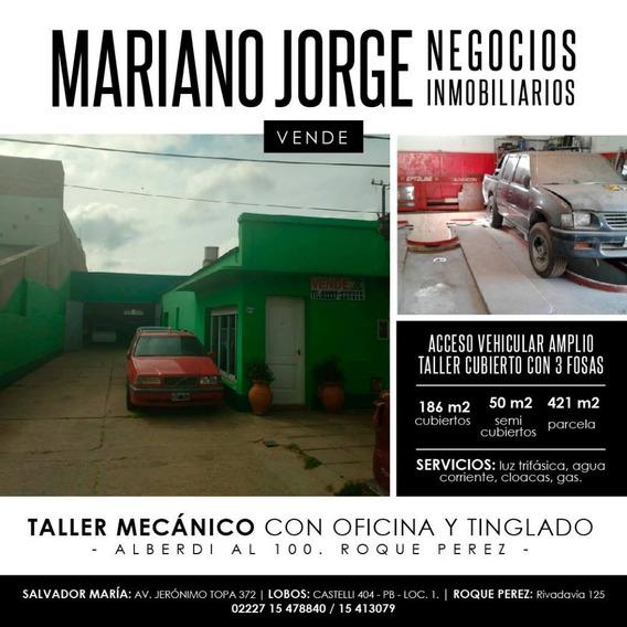 Taller Mecanico Con Oficina Y Tinglado - Roque Pérez