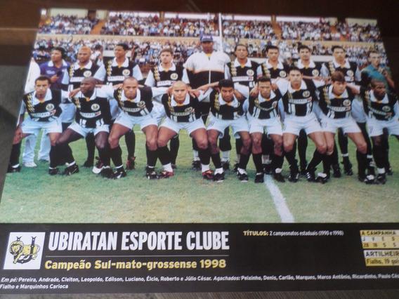 Poster Ubiratan Campeão Mato Grosso Sul 1998 Placar 21x27cm