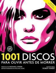 1001 Discos Para Ouvir Antes De Morrer Robert Dimery (edi