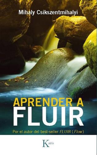 Aprender A Fluir (ed.arg.)