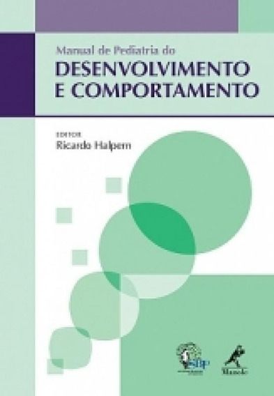 Manual Da Pediatria Do Desenvolvimento E Comportamento - Man