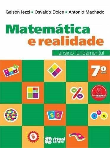 Matematica E Realidade - 7º Ano - Ensino Fundamental