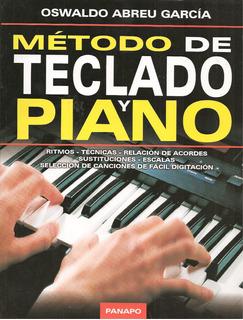 Método De Teclado Y Piano (nuevo) / Oswaldo Abreu García