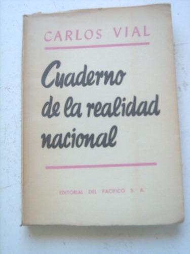 Cuaderno De La Realidad Nacional De Carlos Vial