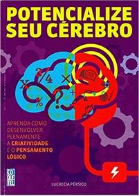 Livro Potencialize Seu Cérebro - Auto Ajuda