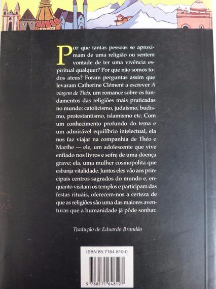 Livro: A Viagem De Théo - Catherine Clément