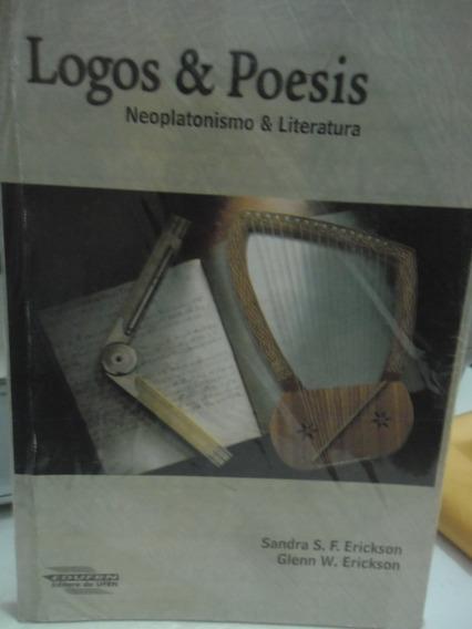 Livro - Logos E Poesis - Neoplatonismo E Literatura