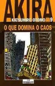 Akira 9 O Que Domina O Caos Katsuhiro Otomo