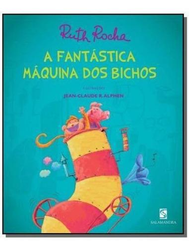 Fantastica Maquina Dos Bichos, A