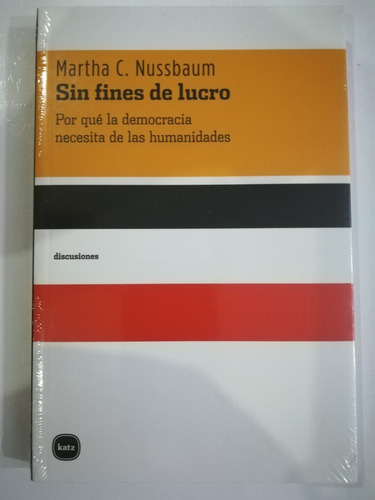 Libro - Sin Fines De Lucro De Martha C. Nussbaum
