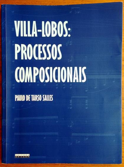 Livro Villa-lobos: Processos Composicionais