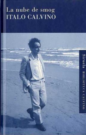 Imagen 1 de 3 de La Nube De Smog, Italo Calvino, Siruela