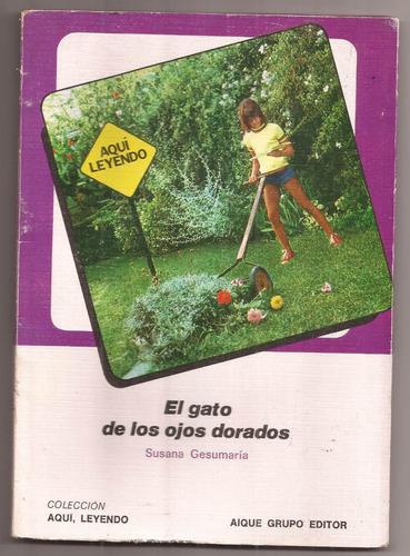 El Gato De Los Ojos Dorados Susana Gesumaria