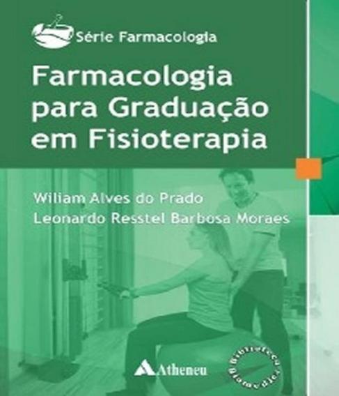 Farmacologia Para Graduacao Em Fisioterapia