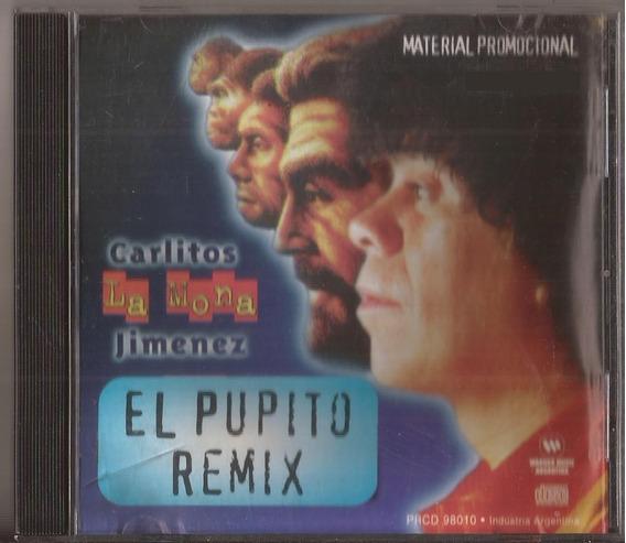 La Mona Jimenez Cd El Pupito Remix