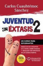 Juventud En Extasis 2 / Autor:sanchez, Carlos Cuauhtemoc / E